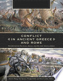 Conflict In Ancient Greece And Rome The Definitive Political Social And Military Encyclopedia 3 Volumes  book