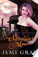 Shadow s Moon