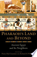 Pharaoh S Land And Beyond