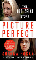 Picture Perfect: The Jodi Arias Story : mormon who lived in mesa, arizona. his...