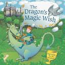 The Dragon s Magic Wish