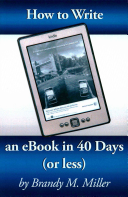 How to Write an EBook in 40 Days  or Less