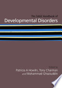 The SAGE Handbook of Developmental Disorders