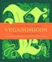 <em>Veganomicon</em>: The Ultimate Vegan Cookbook [Book]