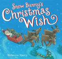 Snow Bunny s Christmas Wish