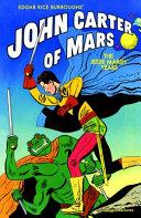 Edgar Rice Burroughs' John Carter of Mars