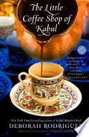 The Little Coffee Shop of Kabul  originally published as A Cup of Friendship