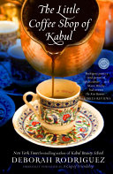 download ebook the little coffee shop of kabul (originally published as a cup of friendship) pdf epub
