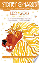 Sydney Omarr s Day by Day Astrological Guide for the Year 2013  Leo