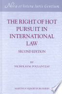 The Right of Hot Pursuit in International Law