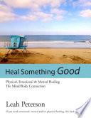 Heal Something Good