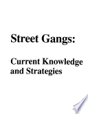 Street Gangs Describes Some Current Gang Prevention