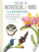 The Art of Botanical & Bird Illustration by Mindy Lighthipe