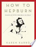 How to Hepburn