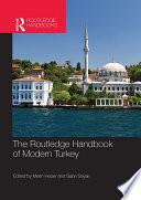 The Routledge Handbook of Modern Turkey