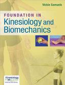 Foundation in Kinesiology and Biomechanics