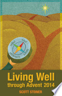 Living Well Through Advent 2014