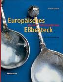 Europäisches Essbesteck aus acht Jahrhunderten