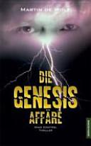 Die Genesis-Affäre
