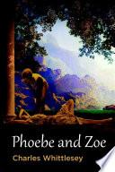 Phoebe and Zoe