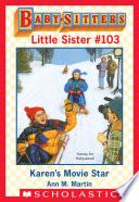 download ebook karen's movie star (baby-sitters little sister #103) pdf epub