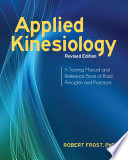 Applied Kinesiology  Revised Edition