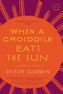 download ebook when a crocodile eats the sun pdf epub