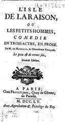 L'isle de la raison, ou Les petits hommes, comédie en trois actes, en prose ... Seconde édition