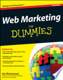 Web Marketing For Dummies : this new edition of a bestseller the...