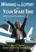 Winning The Lottery In Your Spare Time : achieve because you're seeking financial independence?...