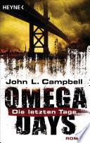 Omega Days   Die letzten Tage