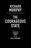 The Courageous State : bred weak governments led by weak...