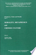 Morality  Metaphysics  and Chinese Culture