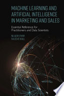 Machine Learning And Artificial Intelligence In Marketing And Sales
