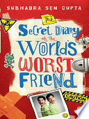 The Secret Diary of the World s Worst Friend