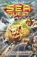 Sea Quest Gubbix The Poison Fish