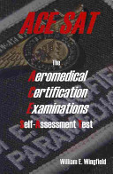 The Aeromedical Certification Examinations Self Assessment Test