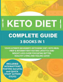 Keto Diet Complete Guide 3 Books In 1