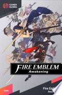 Fire Emblem Awakening Strategy Guide