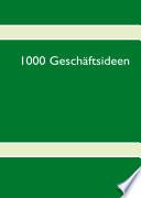 1000 Gesch  ftsideen