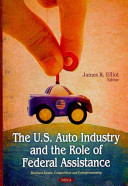 The U.S. Auto Industry and the Role of Federal Assistance