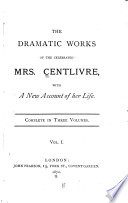 The life of the author  Perjur d husband  Beaux s duel  Gamester  Basset table  Love at a venture  Stolen heiress Book PDF