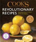 Cook's Illustrated Revolutionary Recipes Book