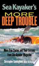 Sea Kayaker S More Deep Trouble