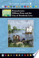download ebook pennsylvania: william penn and the city of brotherly love pdf epub