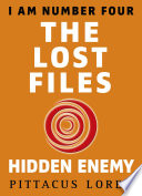 I Am Number Four: The Lost Files: Hidden Enemy Is A Collection Of Three
