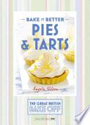 Great British Bake Off Bake It Better No 3 Pies Tarts