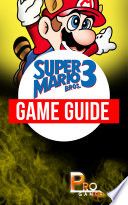 Super Mario Bros 3 Game Guide