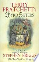 Wyrd Sisters Playtext