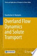 Ebook Overland Flow Dynamics and Solute Transport Epub Vyacheslav G. Rumynin Apps Read Mobile